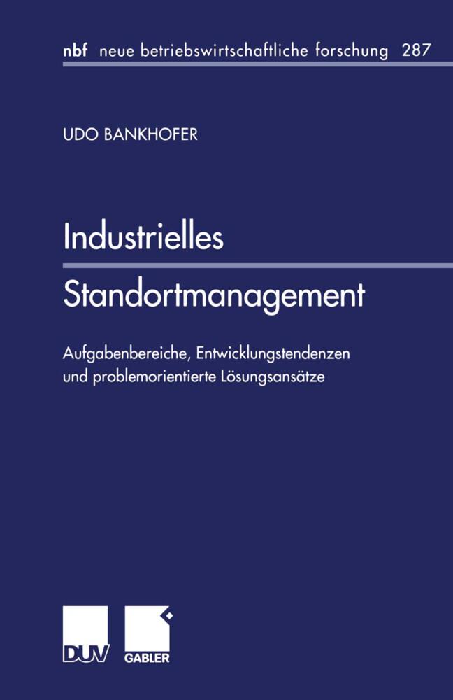Industrielles Standortmanagement als Buch