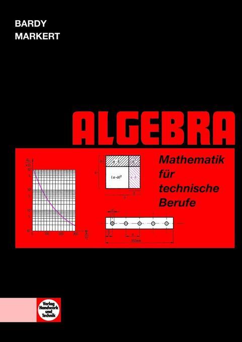 Mathematik für technische Berufe. Algebra als Buch