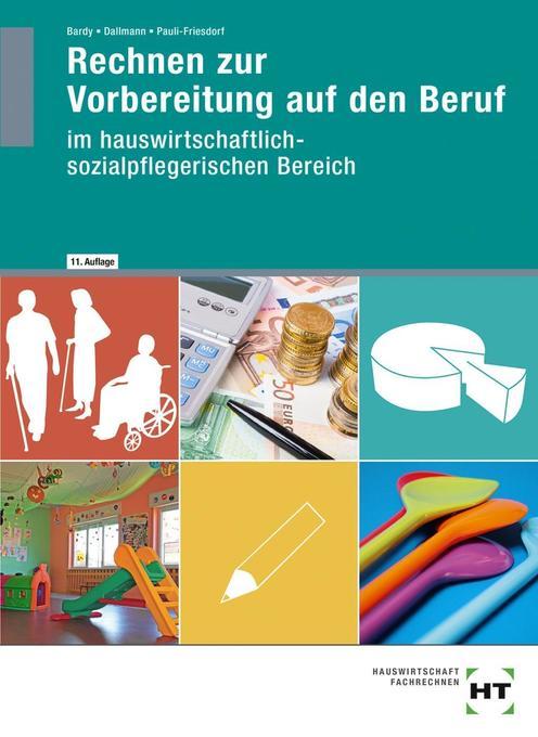 Rechnen zur Vorbereitung auf den Beruf. Hauswirtschaft als Buch