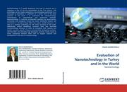 Evaluation of Nanotechnology in Turkey and in the World