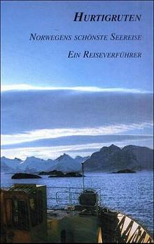 Hurtigruten. Norwegens schönste Seereise als Buch