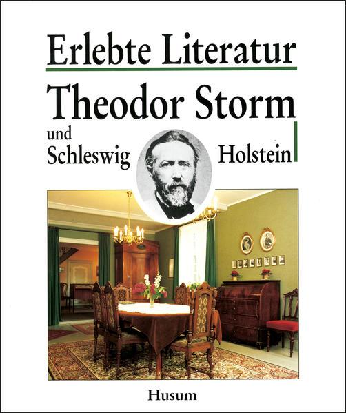 Theodor Storm und Schleswig-Holstein als Buch