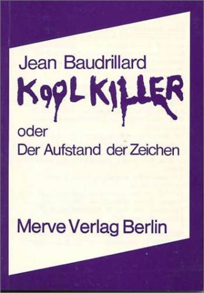 Kool Killer oder Der Aufstand der Zeichen als Buch