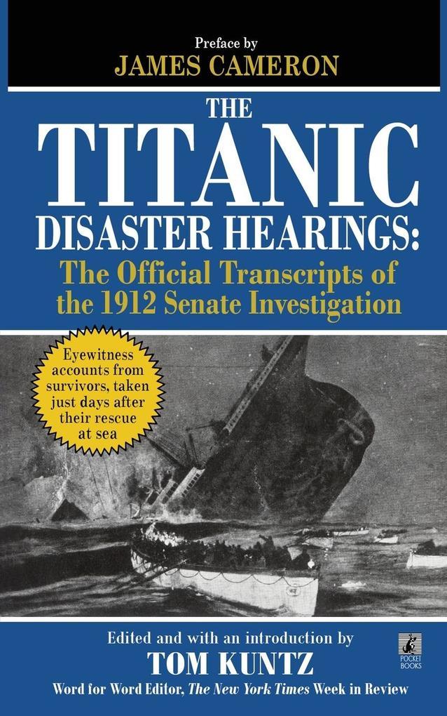 The Titanic Disaster Hearings als Buch von