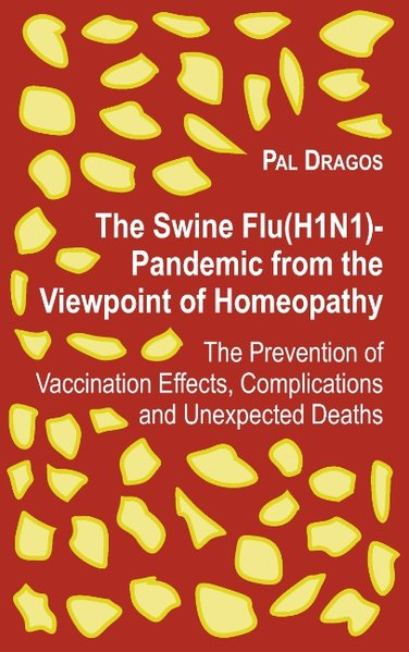The Swine Flu(H1N1)-Pandemic from the Viewpoint...
