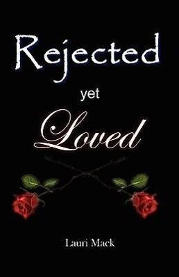 Rejected Yet Loved als Taschenbuch