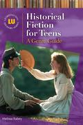 Historical Fiction for Teens: A Genre Guide