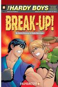 The Hardy Boys the New Case Files #2: Break-Up