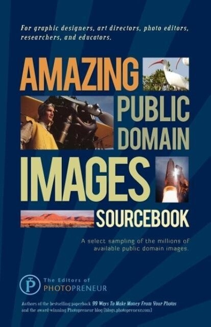 Amazing Public Domain Images Sourcebook als Tas...