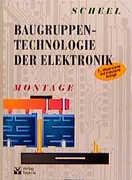 Baugruppentechnologie der Elektronik. Montage