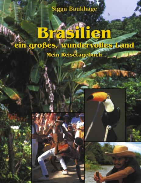 Brasilien - ein großes wundervolles Land als Buch (kartoniert)