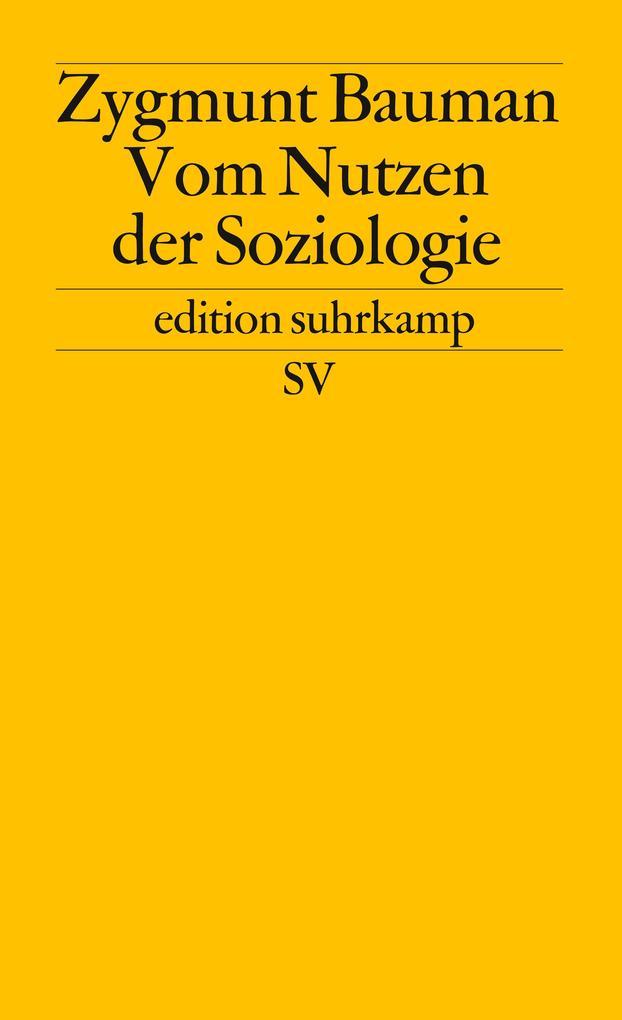 Vom Nutzen der Soziologie als Taschenbuch
