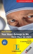 Your Heart Belongs to Me - Dein Herz ist mein