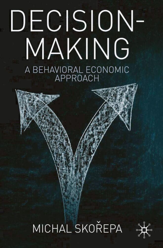 Decision Making als Buch von Michal Skorepa