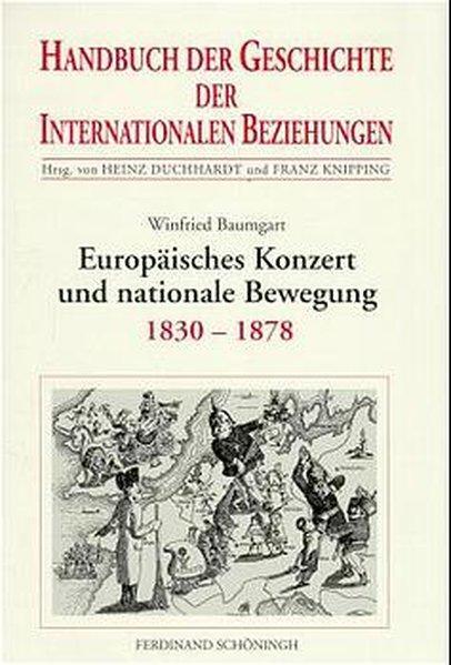 Europäisches Konzert und nationale Bewegung (1830-1878) als Buch