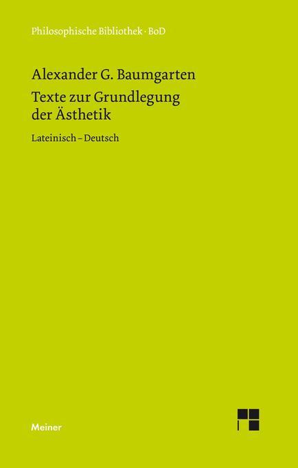 Texte zur Grundlegung der Ästhetik als Buch