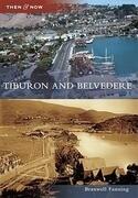 Tiburon and Belvedere