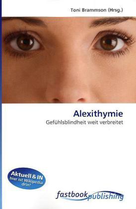 Alexithymie als Buch von Toni Brammson
