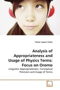 Analysis of Appropriateness and Usage of Physics Terms: Focus on Oromo
