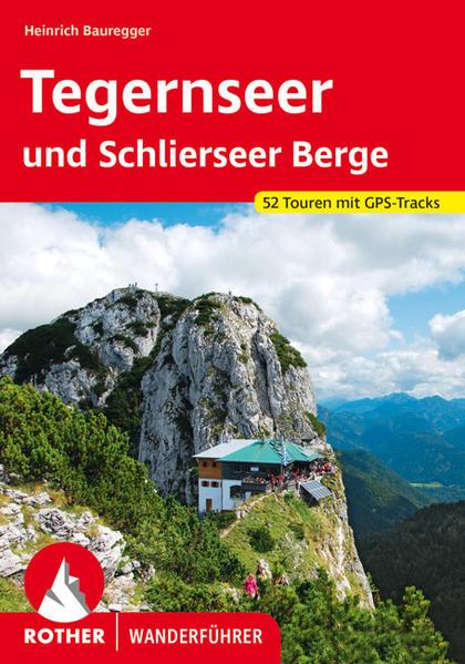 Tegernseer und Schlierseer Berge als Buch
