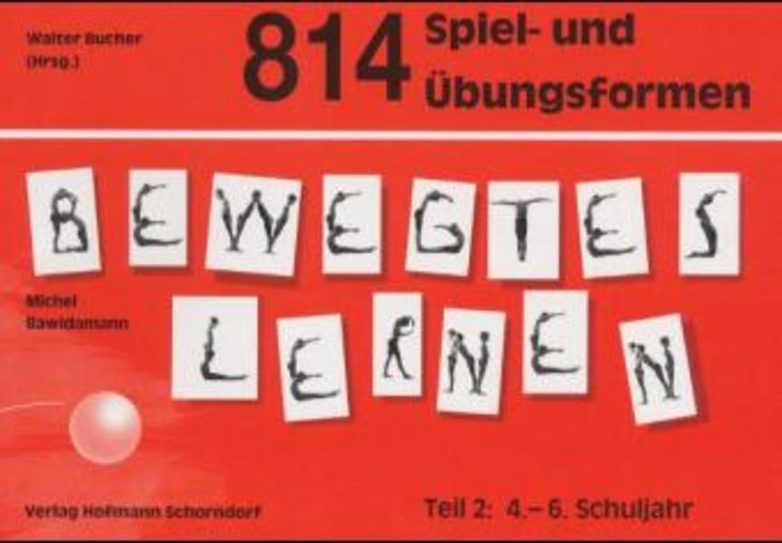 814 Spiel- und Übungsformen Bewegtes Lernen 2 als Buch