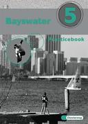 Bayswater 5. Practice Book