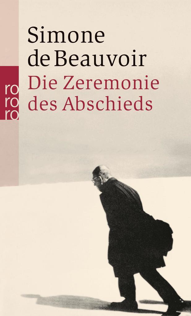 Die Zeremonie des Abschieds und Gespräche mit Jean-Paul Sartre als Taschenbuch