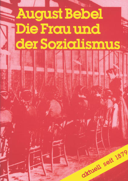 Die Frau und der Sozialismus als Buch