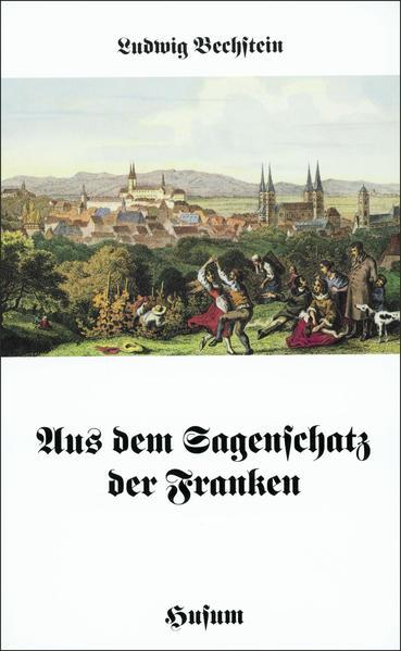 Aus dem Sagenschatz der Franken als Buch