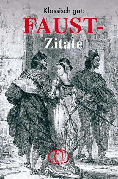 Klassisch gut: Faust-Zitate als Buch