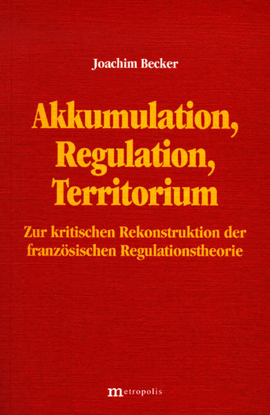 Akkumulation, Regulation, Territorium als Buch