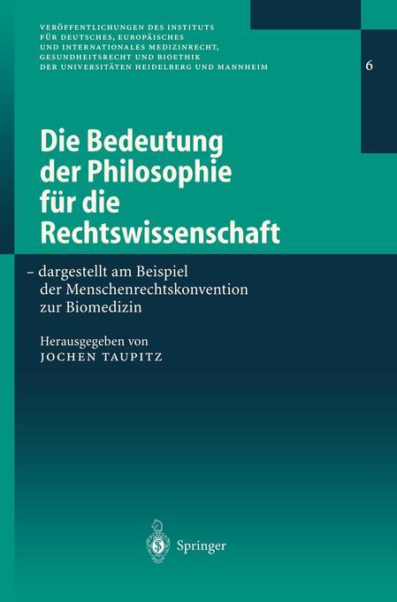 Die Bedeutung der Philosophie für die Rechtswissenschaft als Buch (kartoniert)