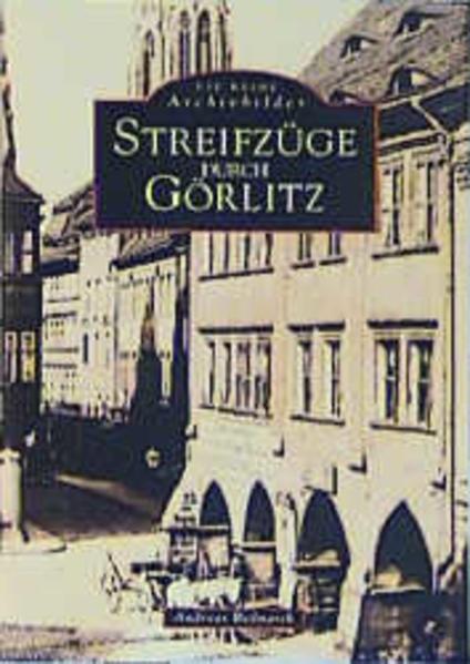 Streifzüge durch Görlitz als Buch
