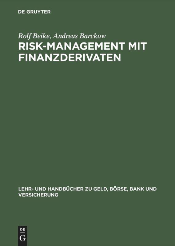 Risk-Management mit Finanzderivaten als Buch