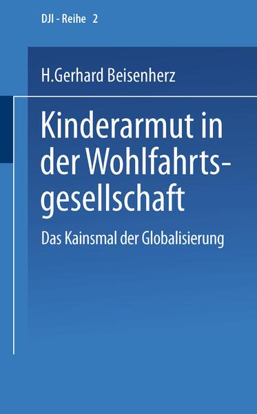 Kinderarmut in der Wohlfahrtsgesellschaft als Buch (kartoniert)