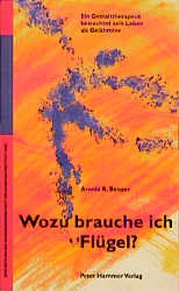 Wozu brauche ich Flügel? als Buch von Arnold R....