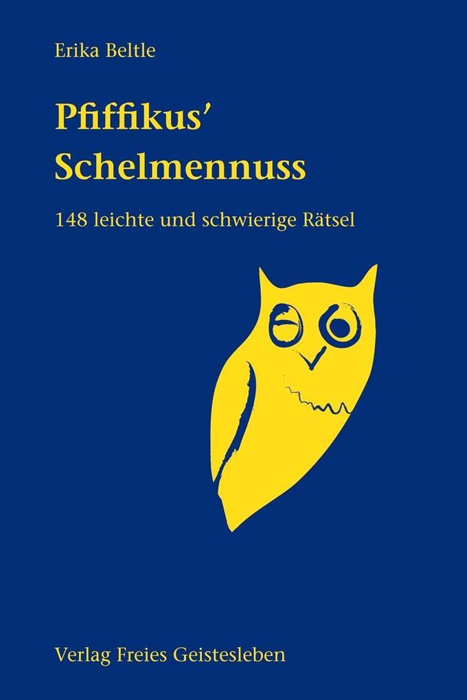 Pfiffikus' Schelmennuss als Buch