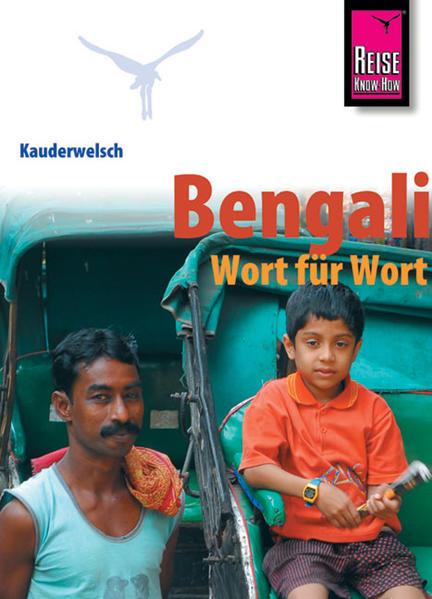 Kauderwelsch Sprachführer Bengali - Wort für Wort. als Buch