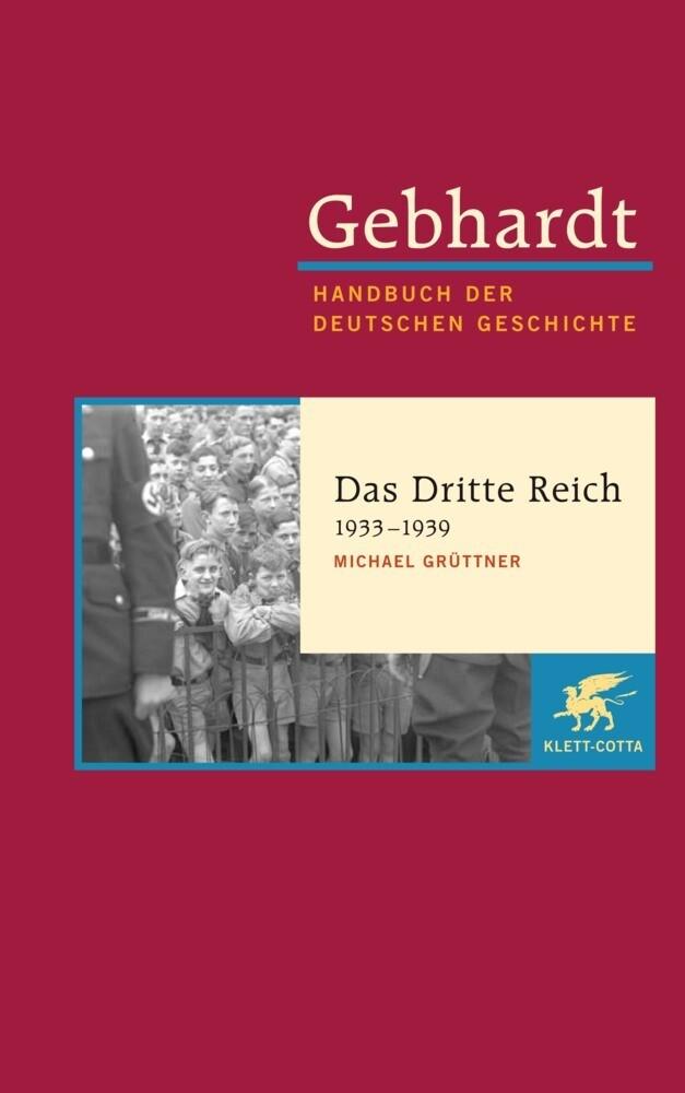 Gebhardt Handbuch der Deutschen Geschichte. Das Dritte Reich 1933-1939 als Buch