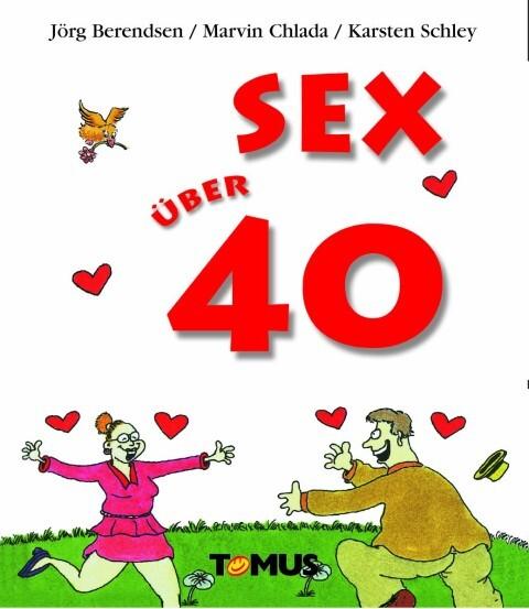 Sex über 40 als Buch (gebunden)
