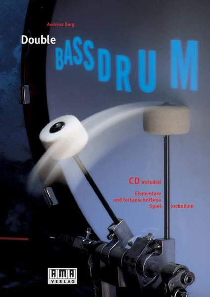 Double Bass-Drum. Inkl. CD als Buch