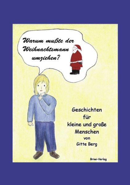 Warum musste der Weihnachtsmann umziehen? als Buch