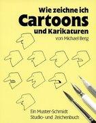 Wie zeichne ich Cartoons und Karikaturen