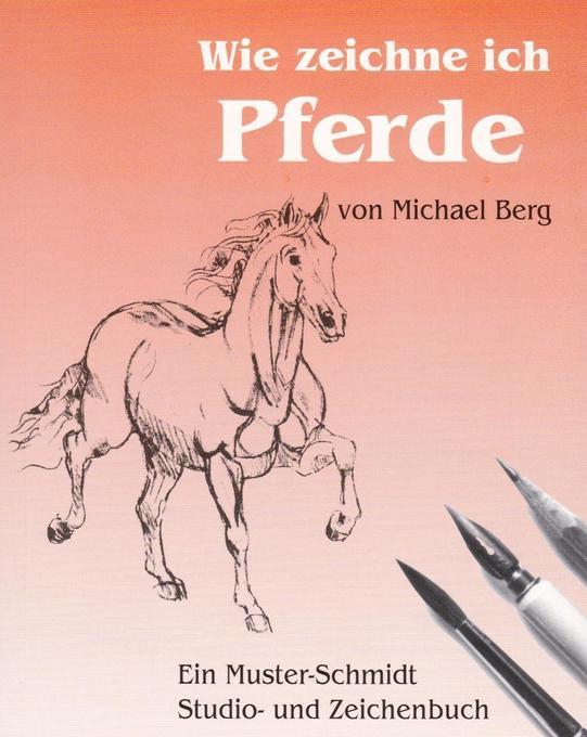 Wie zeichne ich Pferde? als Buch