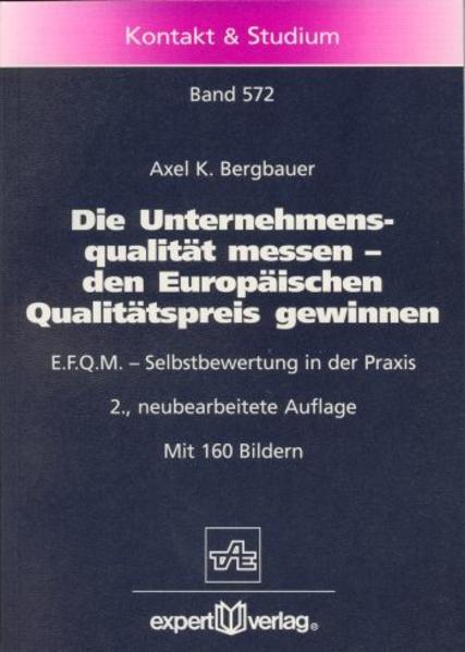 Die Unternehmensqualität messen, den Europäischen Qualitätspreis gewinnen als Buch