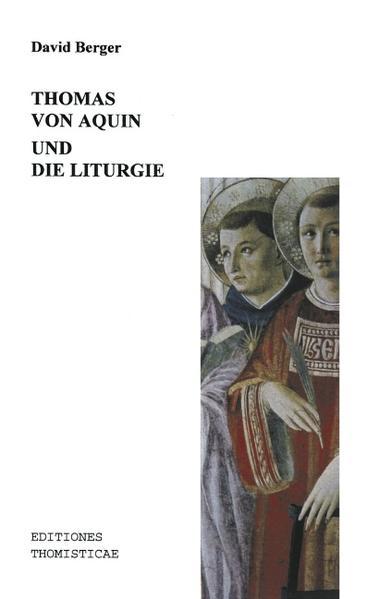 Thomas von Aquin und die Liturgie als Buch