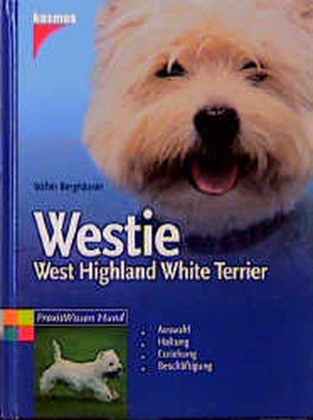 Westie. West Highland White Terrier als Buch