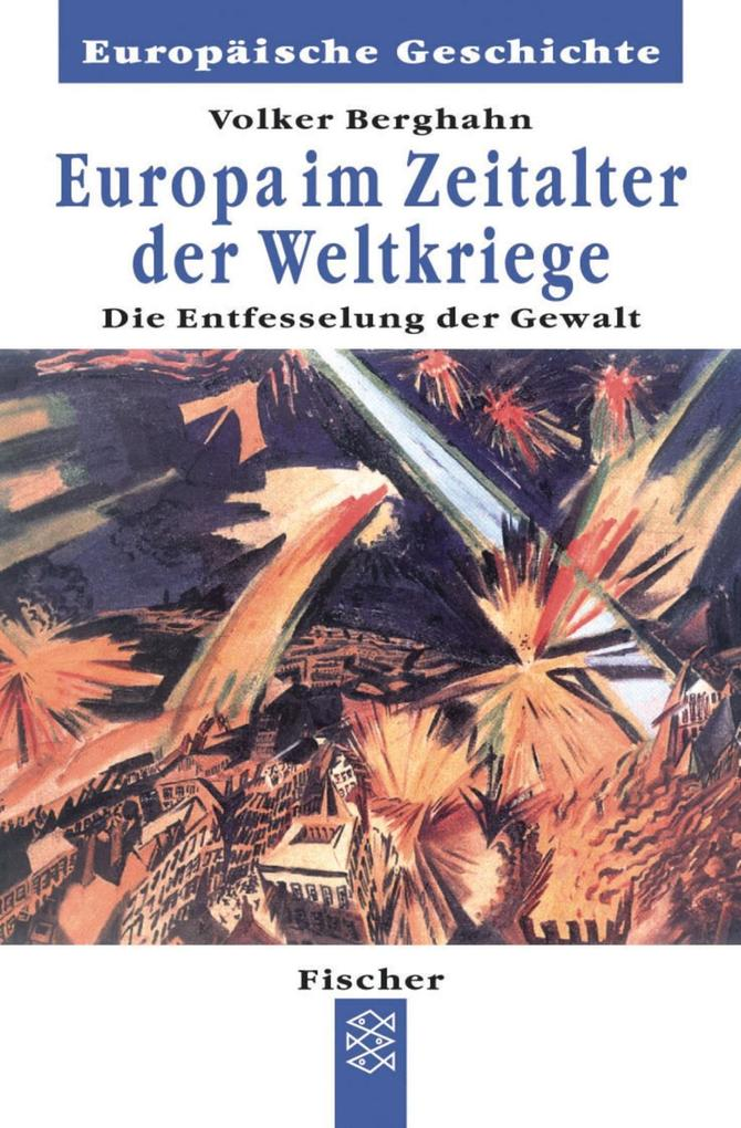 Europa im Zeitalter der Weltkriege als Taschenbuch