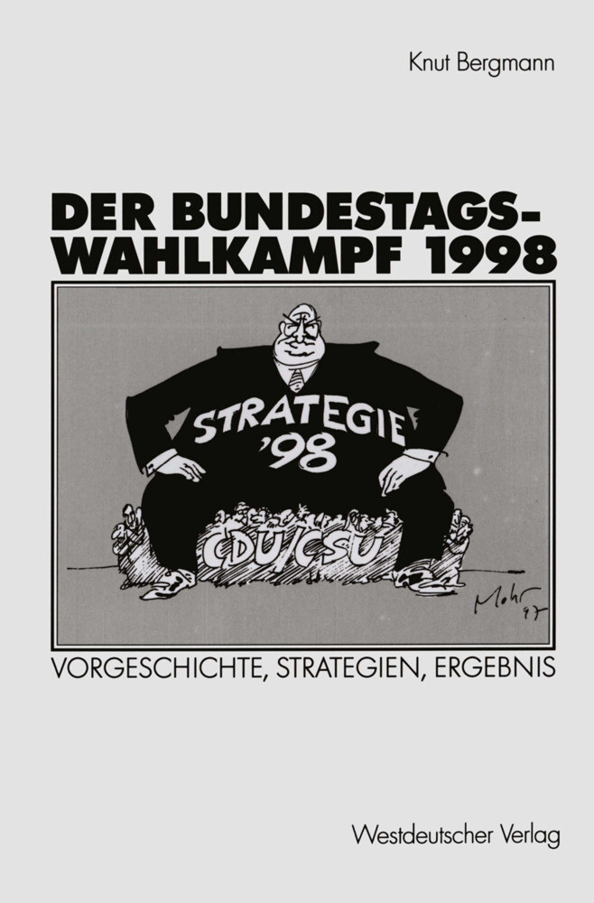 Der Bundestagswahlkampf 1998 als Buch (kartoniert)