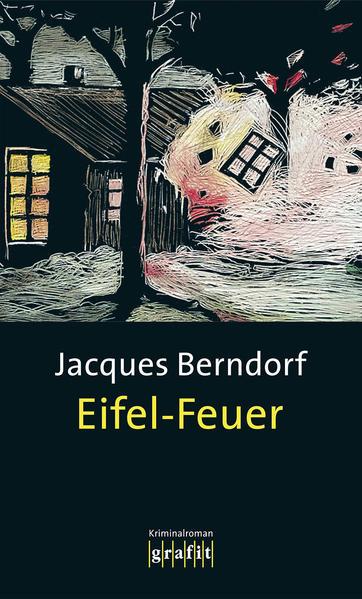 Eifel-Feuer als Buch von Jacques Berndorf